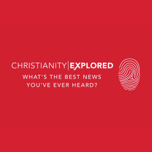 "A red background with the text, ""Christianity explored, what's the best news you've ever heard?"""