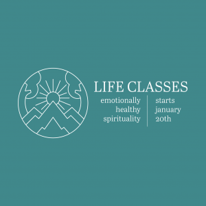 "A light blue background with a drawing of mountains and the sun and the text, ""Life classes, emotionally healthy spirituality. Starts January 20th."""