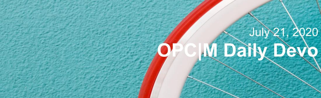 """A red and white bike wheel with the text, """"July 21, 2020. OPCM Daily Devo""""."""