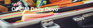 """Office Supplies with the text, """"July 31, 2020. OPCM Daily Devo""""."""