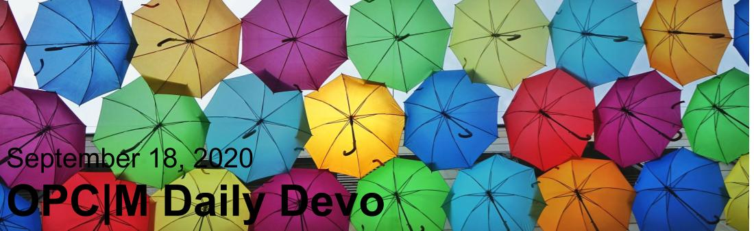 """Colored umbrellas with the text, """" September 21, 2020. OPCM Daily Devo."""""""