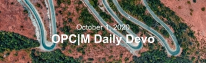 """A birds eye view of a road with the text, """"October 1, 2020. OPCM Daily Devo."""""""