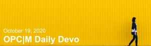 """A yellow wall with a girl walking and the text, """"October 19, 2020. OPCM daily devo."""""""