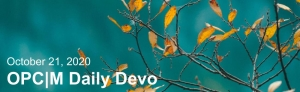 """A blue background with yellow leaves and the text, """"October 21, 2020. OPCM daily devo."""""""