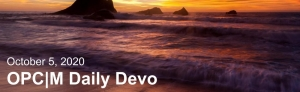 """A sunset over water with the text, """"October 5, 2020. OPCM daily devo."""""""