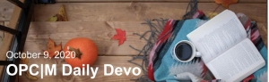 """A pumpkin, blanket, book, and coffee mug on a wooden step with the text, """"october 9, 2020. OPCM daily devo."""""""