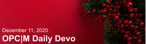 """A red background with pine tree branches, berries, and the text, """"December 11, 2020. OPCM daily devo."""""""