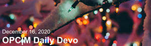 """Christmas lights covered in snow with the text, """"December 16, 2020. OPCM daily devo."""""""