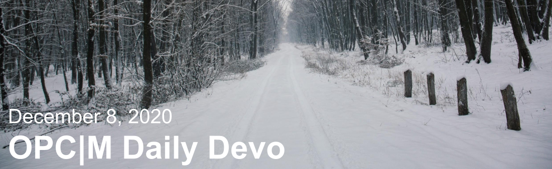 "A road covered in snow with tire tracks and the text, ""December 8, 2020. OPCM daily devo."""