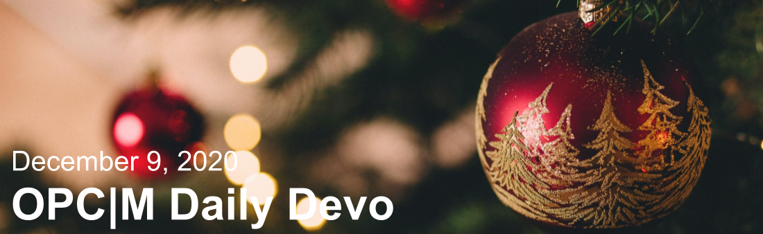 """A red Christmas tree ornament with the text, """"December 9, 2020. OPCM daily devo."""""""