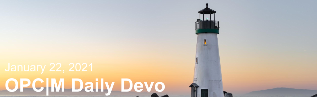 """A lighthouse with the text, """"January 22, 2021. OPCM daily devo."""""""