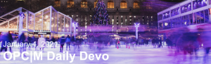 """People ice skating at night with the text, """"January 4, 2021. OPCM daily devo."""""""