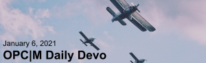 """Three planes flying with the text, """"January 6, 2021. OPCM daily devo."""""""