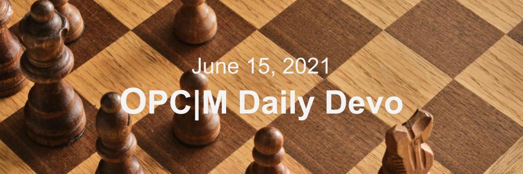 June 15th devo image, a wooden chess board.