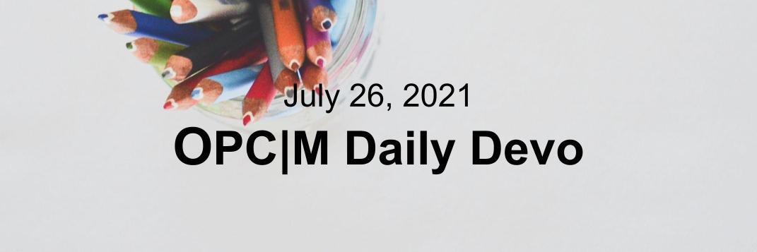 July 26th devo image, a colored pencil cup.