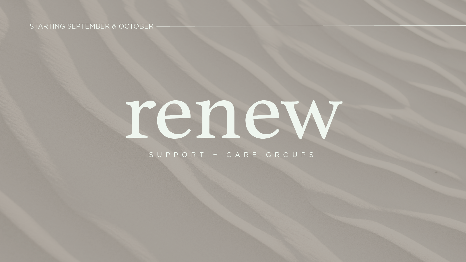 ReNew Care and Support Care Groups Starting September & October